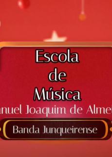 Escola de música Manuel Joaquim de Almeida - Audição de Natal